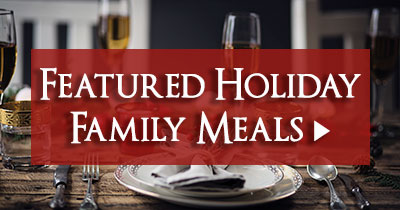 Featured Holiday Family Meals